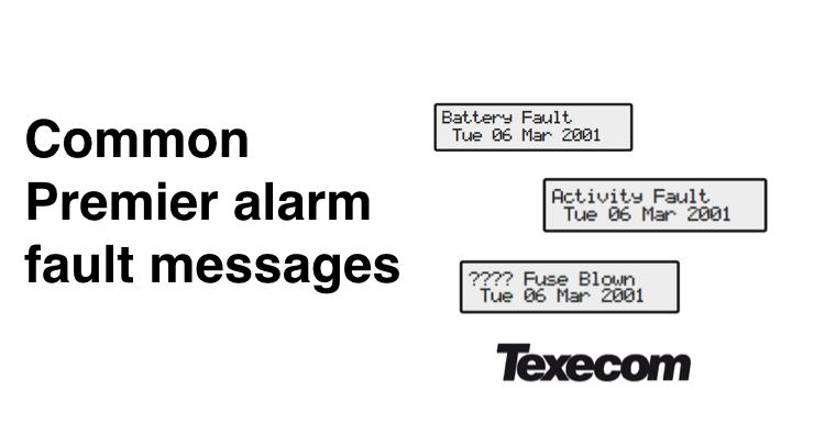 Common Premier alarm fault alerts