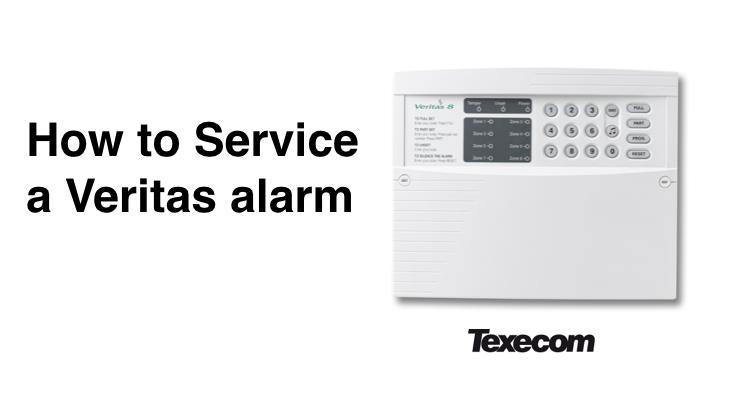 Texecom Veritas burglar alarm maintenance procedure