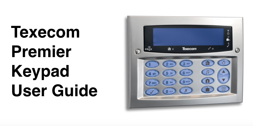 How to use Texecom Premier alarm keypad