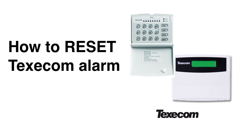 How to Reset your Texecom alarm