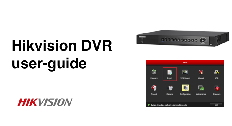 Hikvision DVR user guide | Smart Security Guide