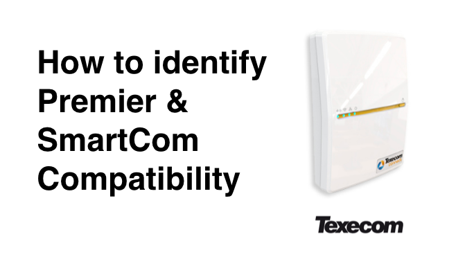 Texecom Premier and Connect SmartCom compatibility