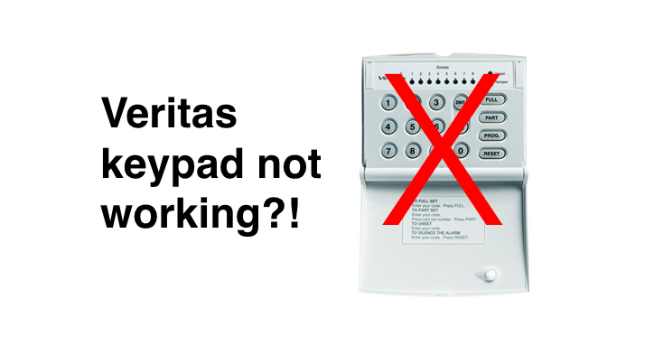 Veritas alarm keypad not working