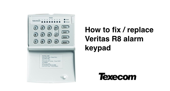 How to replace Texecom Veritas R8 alarm keypad