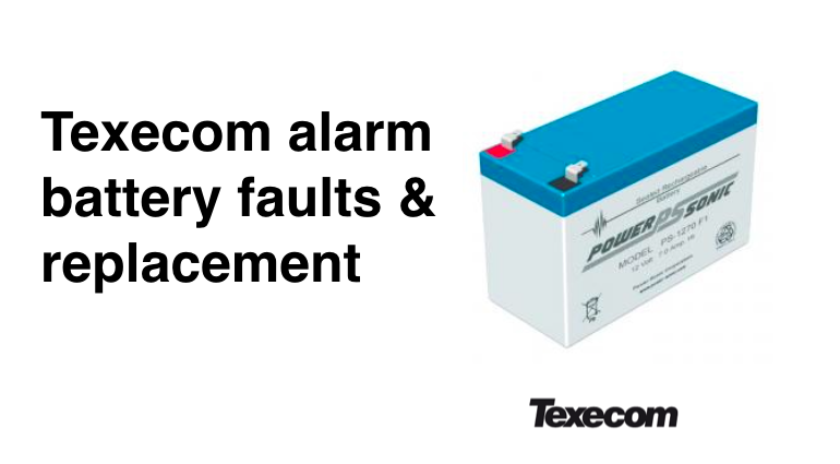 Texecom alarm battery fault & replacement