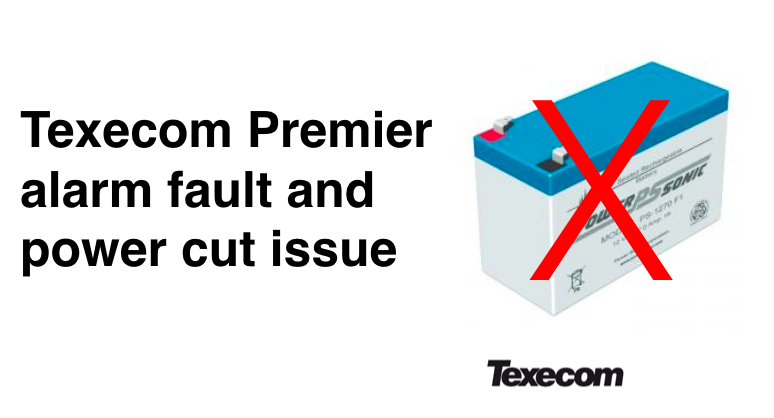 Texecom Premier alarm battery fault or power cut issues