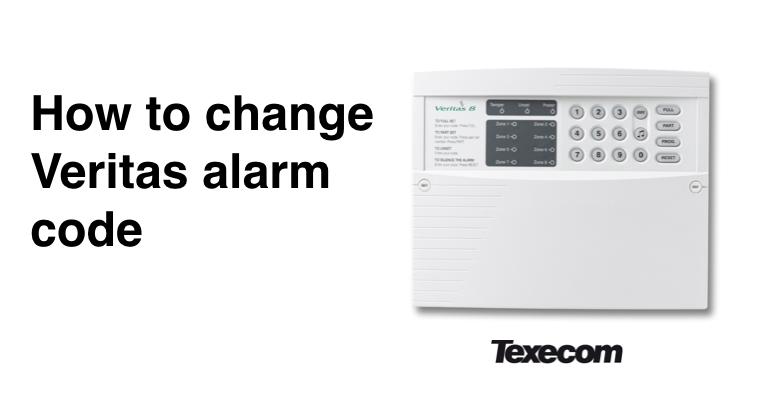 How to change Texecom Veritas alarm code