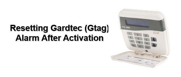 How to reset Gardtec (Gtag) alarm after activation