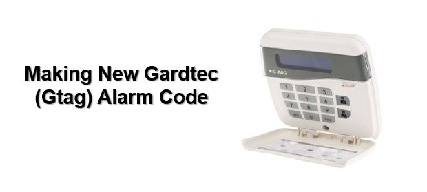 Don't know Gardtec alarm code, how to make new alarm code