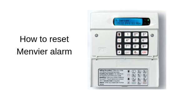 How to reset Menvier alarm