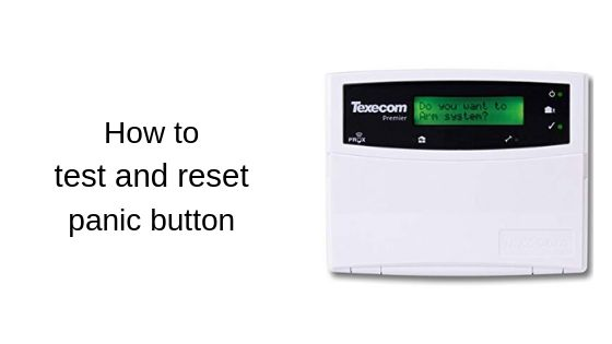 How to test and reset panic button