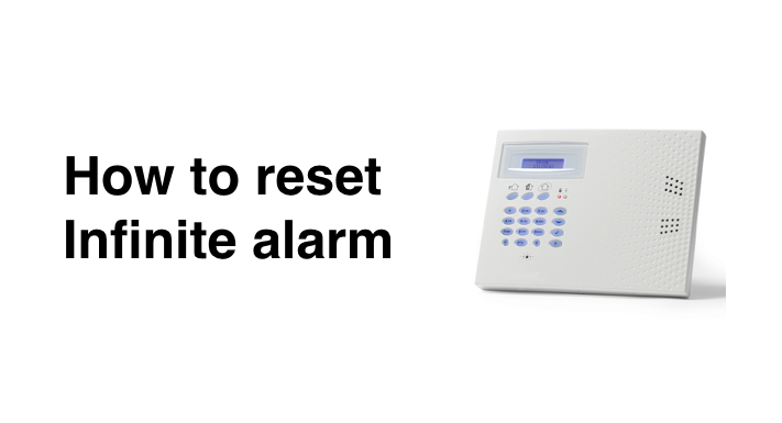 How to reset Infinite Prime alarm after activation