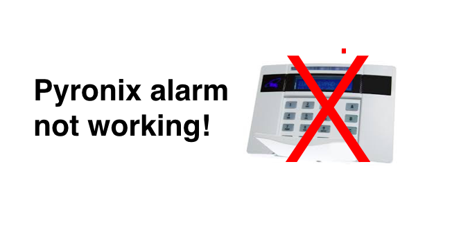 Pyronix alarm problems: how to troubleshoot Pyronix Euro alarm faults
