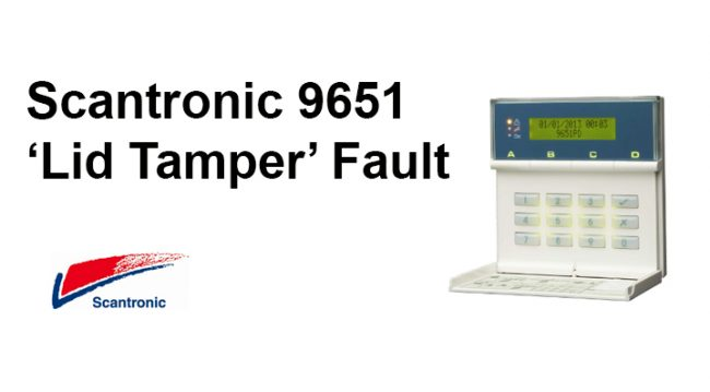 Scantronic 9651 Lid Tamper Fault