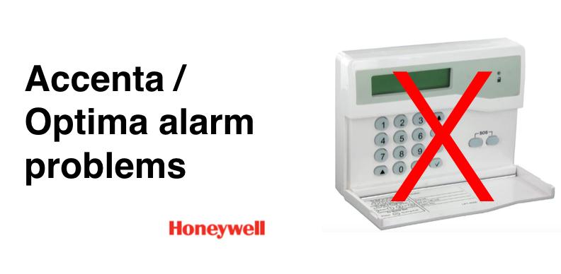 Common Honeywell Accenta / Optima Alarm problems: how to fix